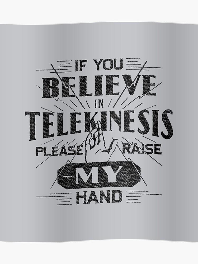 Telekinesis - Geek, nerd shirt - Peter Parker Shirt, Spiderman Homecoming  Shirt | Poster