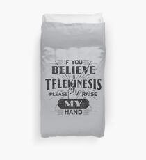 Telekinesis - Geek, nerd shirt - Peter Parker Shirt, Spiderman Homecoming Shirt Duvet Cover