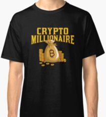 Bitcoin Millionaire Crypto Shirt | Cryptocurrency Hoodie | Bitcoin Shirts | Crypto Apparel | HODL Shirt | Funny Crypto Clothing | Ethereum T Shirt | Bitcoin Swag Classic T-Shirt