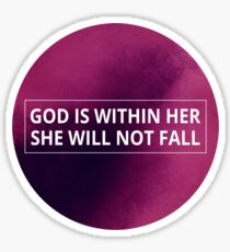 Christian Typography Quote - God Is Within Her She Will Not Fall Sticker