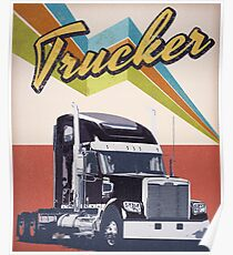 vintage trucker - retro trucker Poster