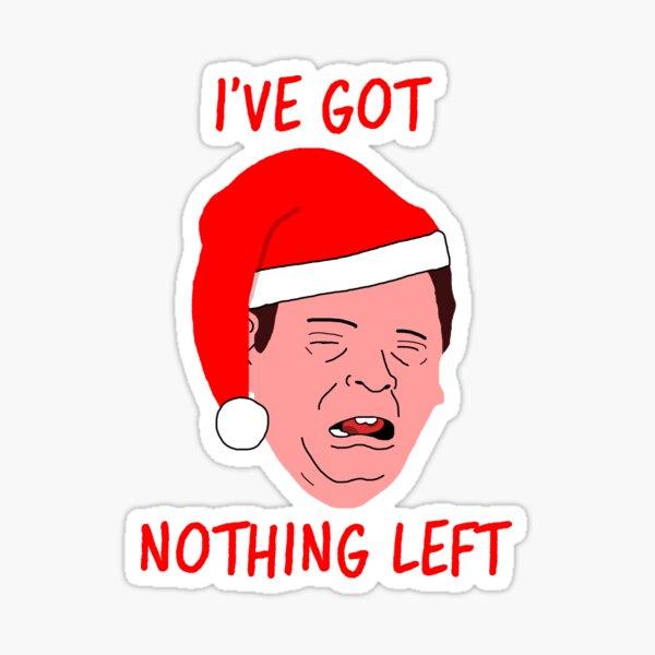 Ian Beale - Santa Bealey's Got Nothing Left Sticker