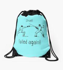 Foiled Again! Fencing Pun Humor Drawstring Bag