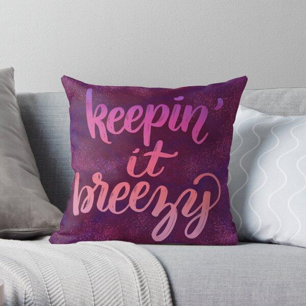 Keepin' it Breezy Throw Pillow