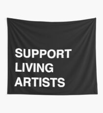 Support Livings Artists V.2 Wall Tapestry