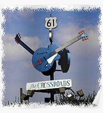 """The """"CROSSROADS"""" CLARKSDALE, MISSISSIPPI Poster"""