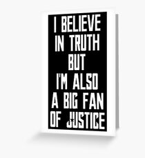 Big Fan of Justice Greeting Card
