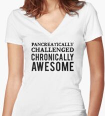 PANCREATICALLY CHALLENGED, CHRONICALLY AWESOME | DIABETES AWARENESS Women's Fitted V-Neck T-Shirt