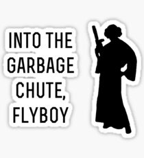 Into the garbage chute flyboy Sticker