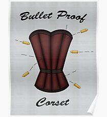 Bulletproof Corset Poster