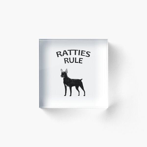 Ratties Rule Acrylic Block