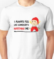 Elf Drawfs Xmas - I always feel like someone is watching me T-Shirt