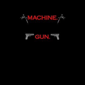 I tattoo with a machine.  I go to the range with my gun. STICKERS/HOODIES/SHIRTS by SanguineAddctn