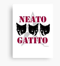 Neato Gatito Sassy Cat Slogan Canvas Print