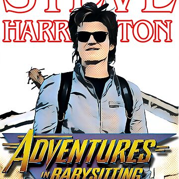 Steve Harrington ... Adventures in babysitting by djtenebrae