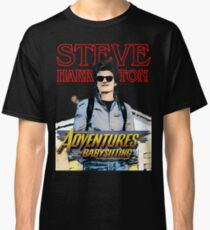 Steve Harrington ... Adventures in babysitting Classic T-Shirt