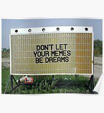 Meme Dream Poster