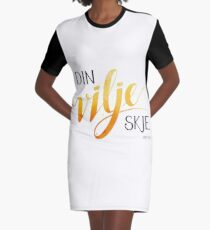 Din vilje skje Graphic T-Shirt Dress