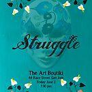 Struggle Poster by Aida  Sheikholeslami