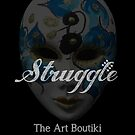 Struggle Poster 2 by Aida  Sheikholeslami