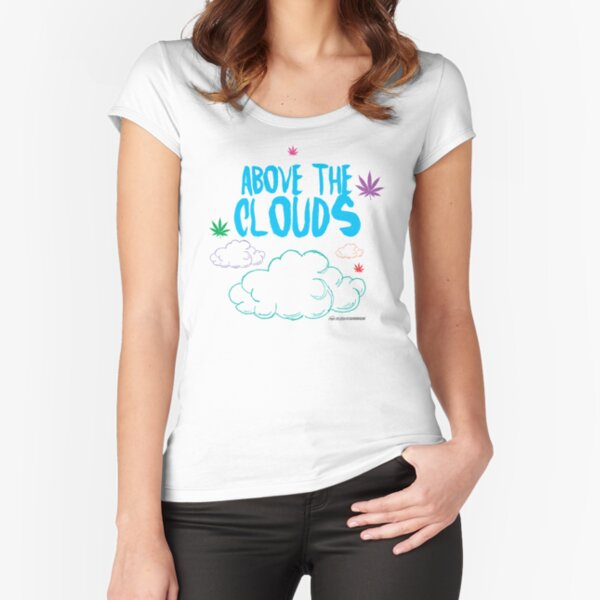 Above the Clouds Fitted Scoop T-Shirt