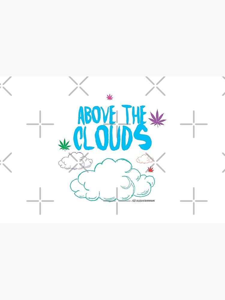 Above the Clouds by kushcommon