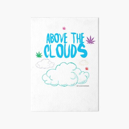 Above the Clouds Art Board Print