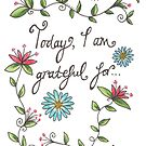 Today, I am grateful for... by JuliaElmore