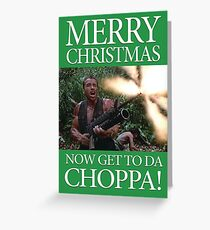 Merry Christmas - Get to the Chopper Greeting Card