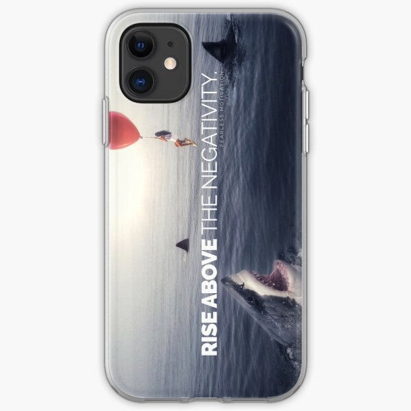 RISE ABOVE THE NEGATIVITY - Motivational iPhone Soft Case