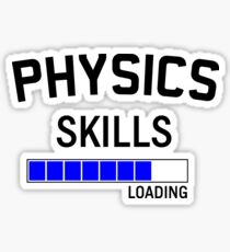 Physics Skills Loading Sticker