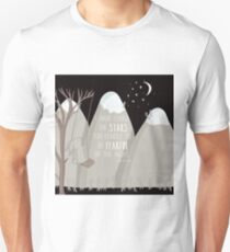 I have Loved the Stars to Fondly to be Afraid of the Night Unisex T-Shirt
