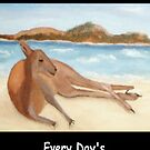 Kanga - In Australia Every Day Is A Beach Day (White Writing) by C J Lewis