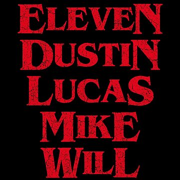 Eleven Dustin Lucas Mike Will by melvtec