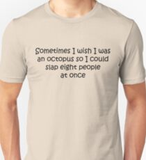 I Wish I Was An Octopus T-Shirt