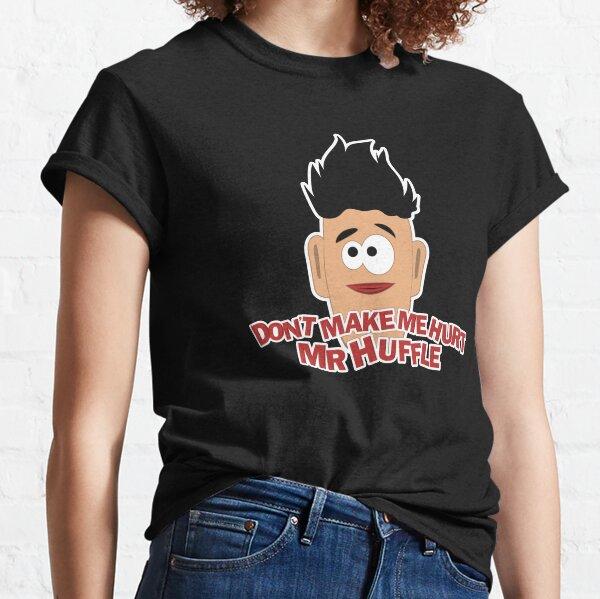 Don't Make Me Classic T-Shirt