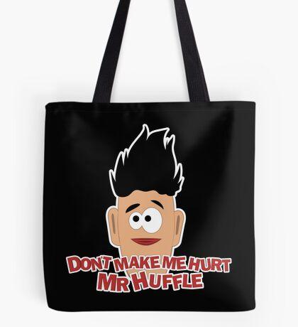 Don't Make Me Tote Bag