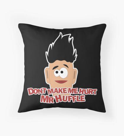 Don't Make Me Throw Pillow