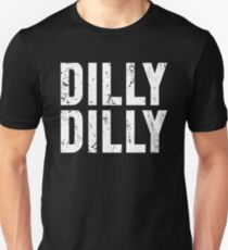 Dilly Dilly t shirt - Funny beer drinking tee T-Shirt