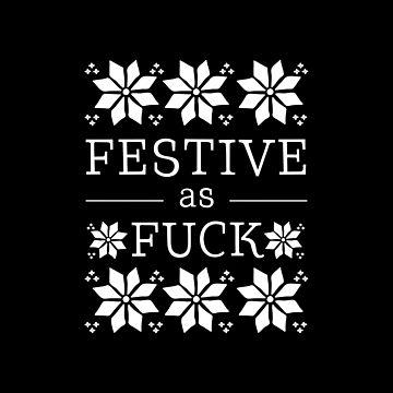 Festive as fuck by DarkMaskedCats