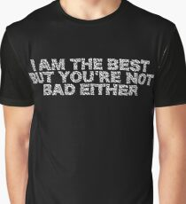 """Typography """"I am The Best..."""" Graphic T-Shirt"""