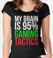 Gaming tactics Funny Video Gamer T-shirt Women's Fitted Scoop T-Shirt