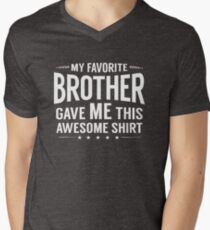 My Favorite Brother Gave Me This Funny Sibling Gift T-Shirt