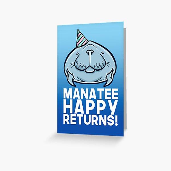 Manatee Happy Returns Greeting Card
