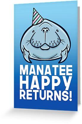 Manatee Happy Returns by DocHackenbush