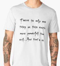 More Powerful Than Evil - Buffy the Vampire Slayer Quote, BtVS, 90s, Joss Whedon, Giles Men's Premium T-Shirt