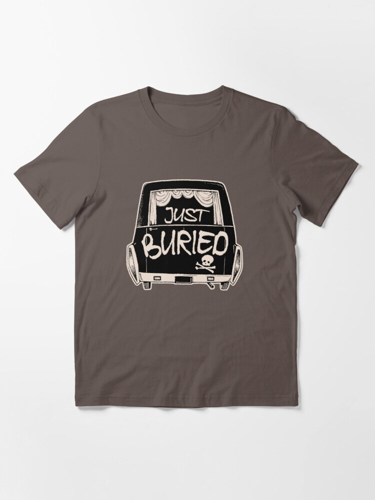 Alternate view of Hearse Just Buried - Funny Goth Punk T-shirt  Essential T-Shirt