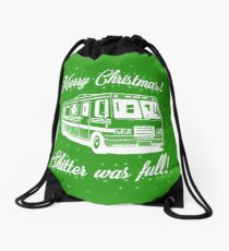 National Lampoons Christmas  - Shitter Was Full (Green) Drawstring Bag