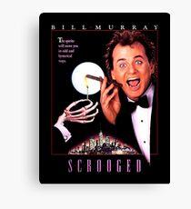 Scrooged - Bill Murray  Canvas Print