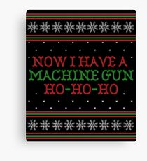 Die Hard Now I Have A Machine Gun Ugly Christmas Sweater Canvas Print